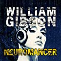 Neuromancer Audiobook by William Gibson Narrated by Jeff Harding