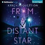From a Distant Star | Karen McQuestion