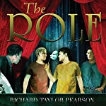 The Role | Richard Taylor Pearson