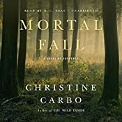 Mortal Fall: A Novel of Suspense | Christine Carbo