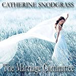 The Marriage Committee: Texas Brides, Book 2 | Catherine Snodgrass