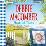 Nell's Cowboy and Lone Star Baby: Heart of Texas, Volume 3 (       UNABRIDGED) by Debbie Macomber Narrated by Natalie Ross