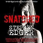 Snatched | Stephen Edger