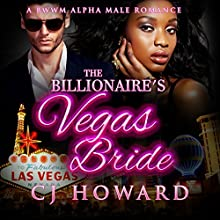 The Billionaire's Vegas Bride (       UNABRIDGED) by CJ Howard Narrated by Youlanda Burnett