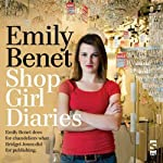 Shop Girl Diaries | Emily Benet