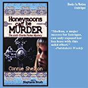 Honeymoons Can Be Murder: A Charlie Parker Mystery | Connie Shelton