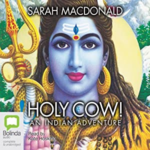 Holy Cow!: An Indian Adventure | [Sarah Macdonald]