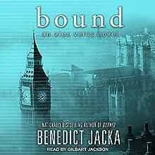 Bound: Alex Verus Series, Book 8 Audiobook by Benedict Jacka Narrated by Gildart Jackson