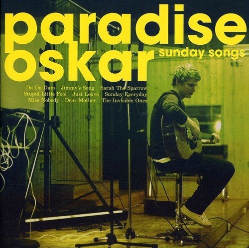 CD : Paradise Oskar - Sunday Songs (CD)