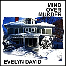 Mind Over Murder (       UNABRIDGED) by Evelyn David Narrated by Cindy Piller
