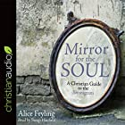 Mirror for the Soul: A Christian Guide to the Enneagram Hörbuch von Alice Fryling Gesprochen von: Susan Hanfield