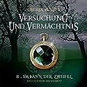 Im Bann der Zweifel (Versuchung und Vermächtnis 2) Hörbuch von Cecilia Ventes Gesprochen von: Sven Görtz