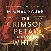 The Crimson Petal and the White | [Michel Faber]