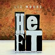 Heft   [Liz Moore]