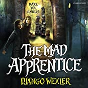 The Mad Apprentice | Django Wexler