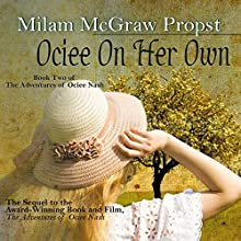 Ociee on Her Own Audiobook by Milam McGraw Propst Narrated by Pamela Lorence