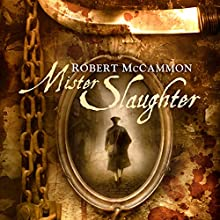 Mister Slaughter: A Matthew Corbett Novel, Book 3 Audiobook by Robert McCammon Narrated by Edoardo Ballerini