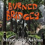 Burned Bridges: The Crossing Series, Book 1   Marguerite Ashton