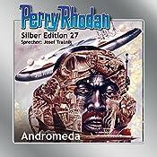 Andromeda (Perry Rhodan Silber Edition 27) | K. H. Scheer, Clark Darlton, H. G. Ewers
