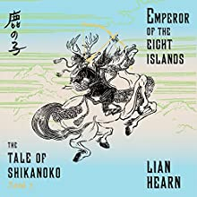 Emperor of the Eight Islands Audiobook by Lian Hearn Narrated by Neil Shah