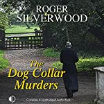 The Dog Collar Murders | Roger Silverwood