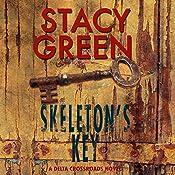 Skeleton's Key: Delta Crossroads, Volume 2 | [Stacy Green]