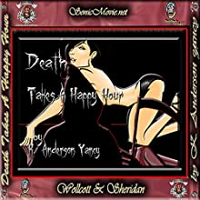 Death Takes a Happy Hour (       UNABRIDGED) by K. Anderson Yancy Narrated by K. Anderson Yancy