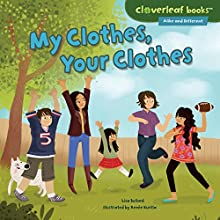 My Clothes, Your Clothes Audiobook by Lisa Bullard Narrated by  Intuitive