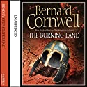 The Burning Land: The Last Kingdom Series, Book 5 (       UNABRIDGED) by Bernard Cornwell Narrated by Stephen Perring