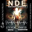 NDE: Near Death Experience, the Lazarus Initiative Audiobook by Steven Savile, David Sakmyster Narrated by Meral Mathews