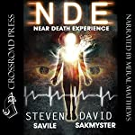 NDE: Near Death Experience, the Lazarus Initiative | Steven Savile,David Sakmyster