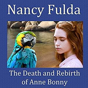 The Death and Rebirth of Anne Bonny Audiobook