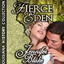 Fierce Eden (       UNABRIDGED) by Jennifer Blake Narrated by Allyson Johnson