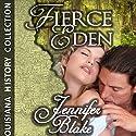 Fierce Eden (       UNABRIDGED) by Jennifer Blake Narrated by Allyson Johnson