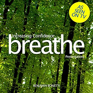 Breathe - Increasing Confidence: Presentations Speech