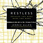 Restless: Because You Were Made for More | Jennie Allen