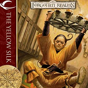 The Yellow Silk: Forgotten Realms: The Rogues, Book 4 | [Don Bassingthwaite]