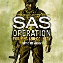 For King and Country: SAS Operation Audiobook by David Monnery Narrated by Sean Barrett