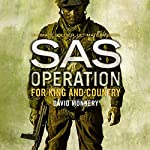 For King and Country: SAS Operation | David Monnery