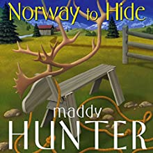 Norway to Hide: A Passport to Peril Mystery (       UNABRIDGED) by Maddy Hunter Narrated by Kathleen McInearny