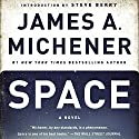 Space: A Novel (       UNABRIDGED) by James A. Michener Narrated by Larry McKeever