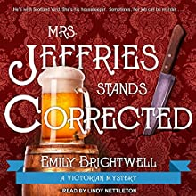 Mrs. Jeffries Stands Corrected: Mrs. Jeffries Series, Book 9 Audiobook by Emily Brightwell Narrated by Lindy Nettleton