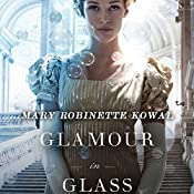 Glamour in Glass | Mary Robinette Kowal