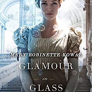 Glamour in Glass Audiobook