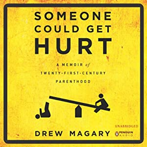 Someone Could Get Hurt Audiobook