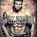 Sweet Perdition: Four Horsemen MC, Book 1 Audiobook by Cynthia Rayne Narrated by Kai Kennicott, Wen Ross
