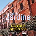 Deadly Business Audiobook by Quintin Jardine Narrated by Emma D'Inverno