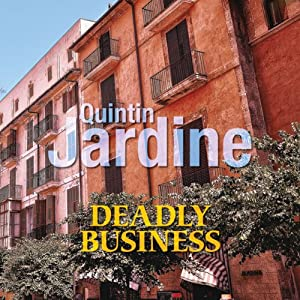 Deadly Business | [Quintin Jardine]