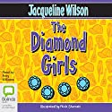 The Diamond Girls (       UNABRIDGED) by Jacqueline Wilson Narrated by Finty Williams