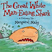 The Great White Man-Eating Shark | [Margaret Mahy]